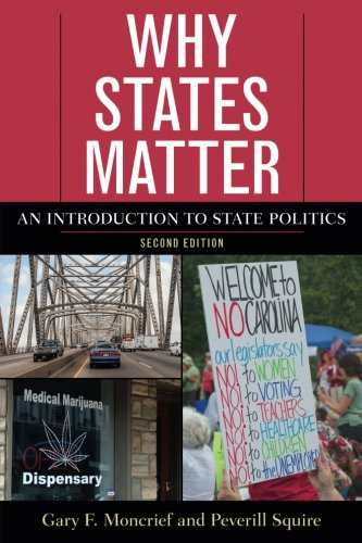 Why States Matter: An Introduction to State Politics cover