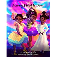 Mommy, I Want to Dance! (Amira's Heart) (Volume 2)