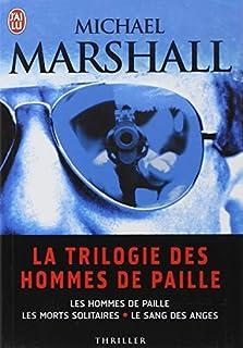 La trilogie des hommes de paille : [1] : Les hommes de paille