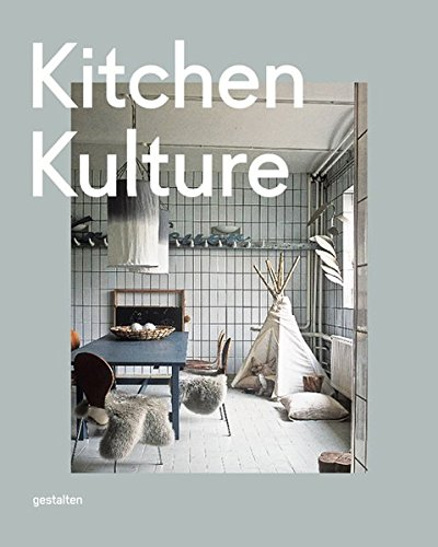 51ifhmiIQDL - Kitchen Kulture: Interiors for Cooking and Private Food Experiences