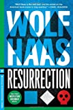 Front cover for the book Resurrection by Wolf Haas