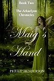 Maig's Hand, Phillip Henderson, 1456550934