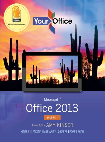 Your Office: Microsoft Office 2013, Volume 1 (Your Office for Office 2013) Pdf