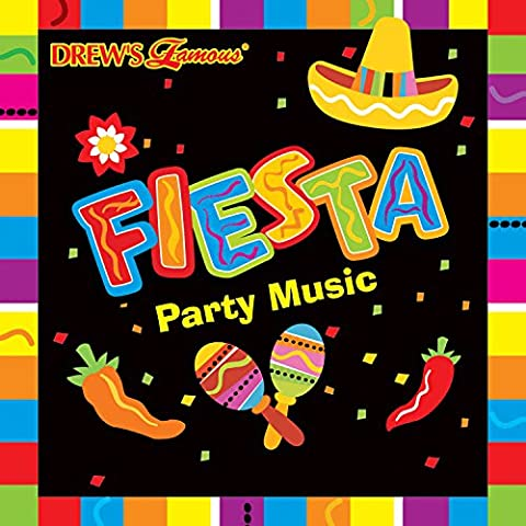 Drew's Famous Fiesta Party Music (Music Videos For Party)