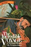 The Incredible Voyage: A Personal Odyssey