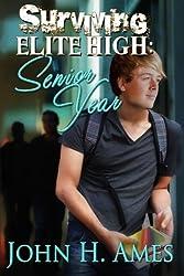 Surviving Elite High: Senior Year (Volume 2)
