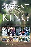 Servant of the King: Memoir of Modern Apostle Kemper Crabb