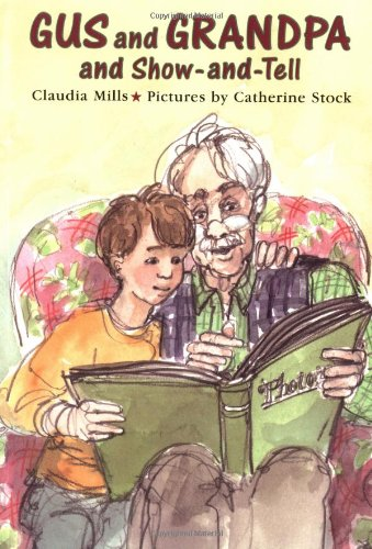 Read Online Gus and Grandpa and Show-and-Tell pdf