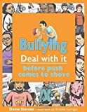 img - for Bullying: Deal with it before push comes to shove (Lorimer Deal With It) book / textbook / text book