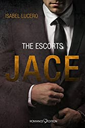 The Escorts: JACE (German Edition)