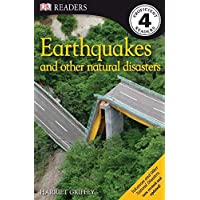 DK Readers L4: Earthquakes and Other Natural Disasters (DK Readers Level 4)