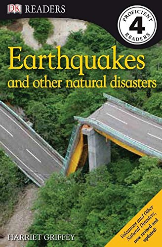 DK Readers L4: Earthquakes and Other Natural Disasters (DK Readers Level 4) (Griffey Big Kids)
