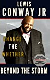 Change The Whether: Beyond The Storm: Beyond The Storm (Volume 2)