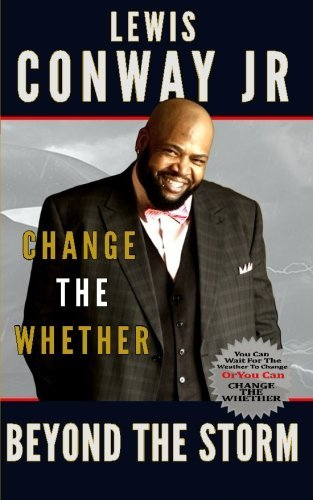 Change The Whether: Beyond The Storm: Beyond The Storm (Volume 2) ebook