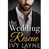 The Wedding Rescue (The Alpha Billionaire Club Book 1)