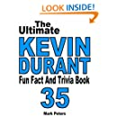 The Ultimate Kevin Durant Fun Fact And Trivia Book