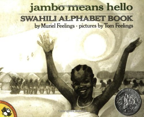 Jambo Means Hello (Swahili Alphabet Book) by Feelings, Muriel L Reissue edition (2001)