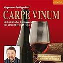 Carpe Vinum (Julius Eichendorff 6) Hörbuch von Carsten Sebastian Henn Gesprochen von: Jürgen von der Lippe