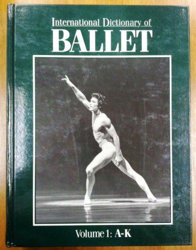 International Dictionary Of Ballet Edition 1.