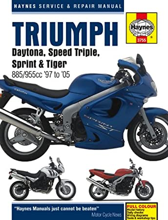 triumph t509 t595 955i fuel injected triples 1997 2005 haynes manual rh amazon co uk