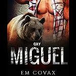 Gay: Miguel   Em Covax