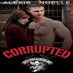 Corrupted | Alexis Noelle