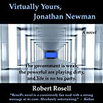 Virtually Yours, Jonathan Newman | Robert Rosell