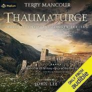 Thaumaturge: Spellmonger, Book 11