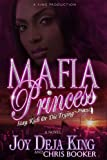 img - for Mafia Princess Part 4 (Stay Rich Or Die Trying) by Joy Deja King, Chris Booker (2013) Paperback book / textbook / text book