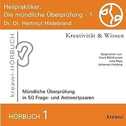 Heilpraktiker (Die mündliche Überprüfung 1)