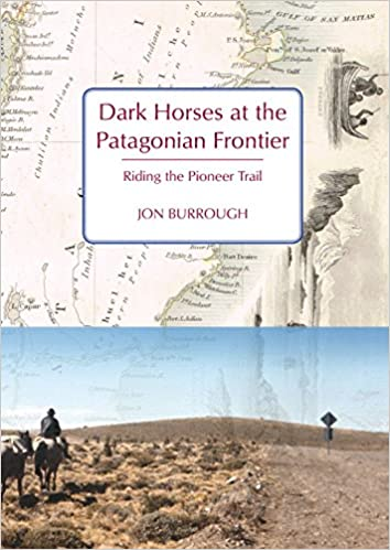Livres textiles gratuits télécharger pdf Dark Horses at the Patagonian Frontier: Riding the Pioneer Trail PDF 1909930393
