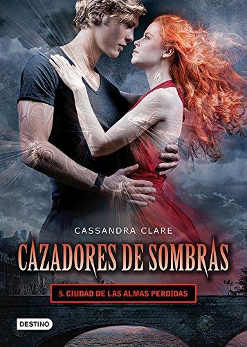 Cazadores de sombras 5. Ciudad de las almas perdidas. (Edición mexicana): Saga Cazadores de sombras (Spanish Edition)