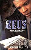 Zeus, Reginald M. Beal, 0979726107