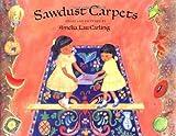 Sawdust Carpets, Amelia Lau Carling, 088899625X