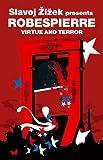 Virtue and Terror (Revolutions): Maximilien Robespierre by Maximilien Robespierre (29-Jan-2007) Paperback