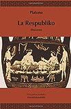 img - for La Respubliko (Traduko al Esperanto) (Esperanto Edition) book / textbook / text book
