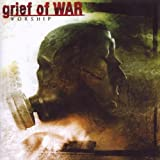 Worship by Grief Of War (2009-07-07)