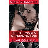 The Billionaire's Ruthless Revenge