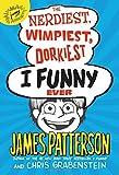 The Nerdiest, Wimpiest, Dorkiest I Funny Ever (I Funny (6))