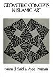 img - for Geometric concepts in Islamic art book / textbook / text book