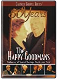 The Happy Goodmans: Celebrating 50 Years of Marriage, Ministry and Music