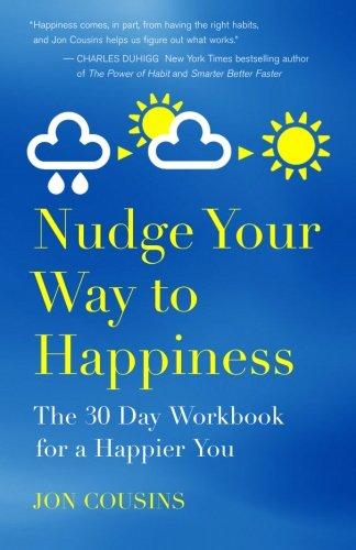 Nudge Your Way Happiness Workbook