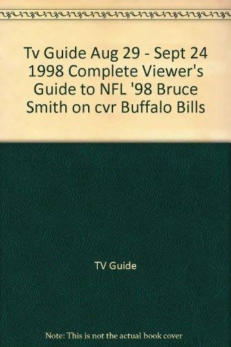 Bruce Smith Buffalo Bills - Tv Guide Aug 29 - Sept 24 1998 Complete Viewer's Guide to NFL '98 Bruce Smith on cvr Buffalo Bills