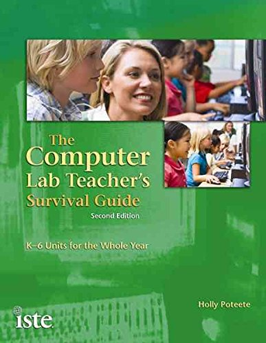By Holly Poteete - The Computer Lab Teacher's Survival Guide: K-6 Units for the Whol (2nd Edition) (2010-01-25) [Paperback]