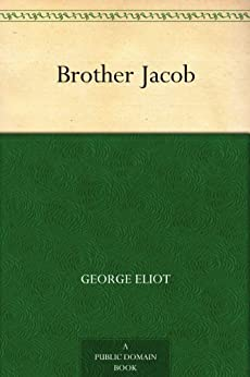 Brother Jacob by [Eliot, George]