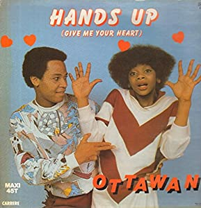Ottawan - Ottawan - Hands Up (Give Me Your Heart ...