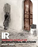 img - for IR: The New World of International Relations (10th Edition) book / textbook / text book
