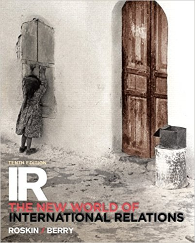 IR: The New World of International Relations (10th Edition)