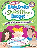 More Bible Crafts on a Shoestring Budget -- Craft Sticks & Clothespins