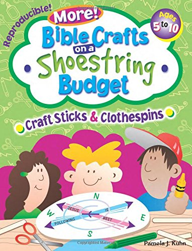 More Bible Crafts on a Shoestring Budget -- Craft Sticks & Clothespins -